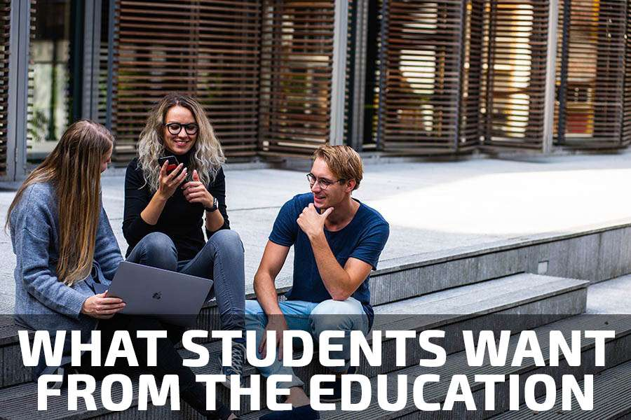 What students want from the university and education
