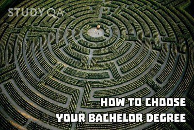 StudyQA: How to choose your Bachelor degree: a guide for prospective students